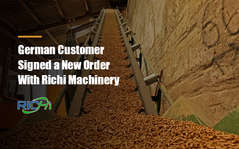 German Customer Signed a New Order With Richi for 2-2.5t/h Wood Pellet Production Line